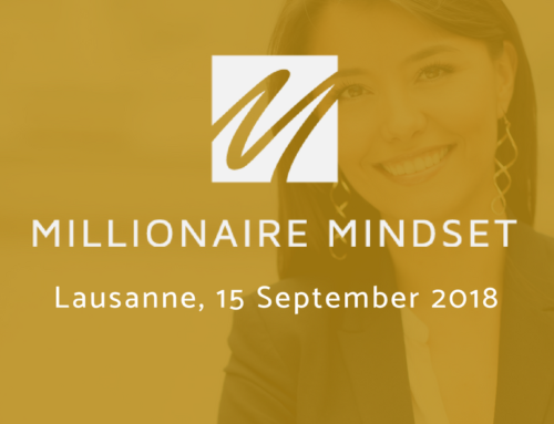 Millionaire Mindset Workshop – Lausanne : Early Bird Prices now Available!