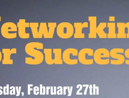 Event: Networking for Success; 18h30-19h30 – Thursday, 27 February
